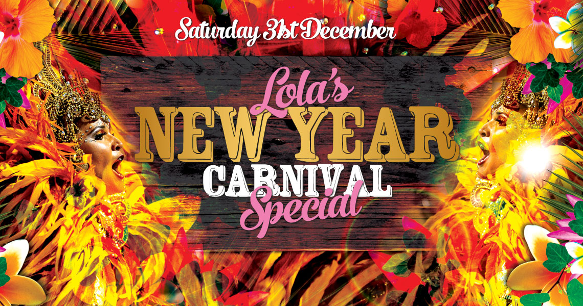 Lola's New Years Eve Carnival